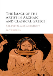 The Image of the Artist in Archaic and Classical Greece