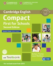 Compact First for Schools Student's Book without Answers with CD-ROM with Testbank