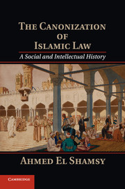 The Canonization of Islamic Law