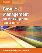 Business Management for the IB Diploma Coursebook Cambridge Elevate Edition (2 Years)