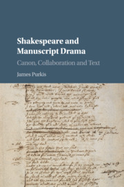 Shakespeare and Manuscript Drama