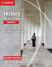 History for the IB Diploma Paper 2 Causes and Effects of 20th Century Wars Cambridge Elevate Edition (2 Years)