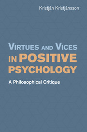 Virtues and Vices in Positive Psychology