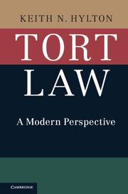 Tort Law by Keith N  Hylton