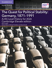 for AQA The Quest for Political Stability: Germany, 1871-1991 Cambridge Elevate edition (2 Years)