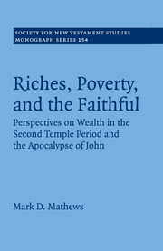 Riches, Poverty, and the Faithful