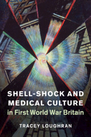 Shell-Shock and Medical Culture in First World War Britain