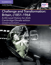for AQA Challenge and Transformation: Britain, c1851-1964 Cambridge Elevate edition (2 Years)