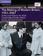 for AQA The Making of Modern Britain, 1951-2007 Cambridge Elevate edition (2 Years)