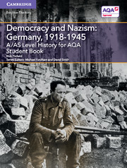 for AQA Democracy and Nazism: Germany, 1918-1945 Student Book