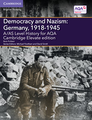 for AQA Democracy and Nazism: Germany, 1918-1945 Cambridge Elevate edition (2 Years)