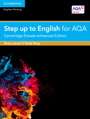 Step Up to English for AQA Gold Step Entry Level 3 Cambridge Elevate Enhanced Edition (5 Years)