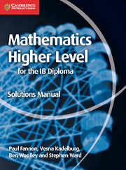 Mathematics for the IB Diploma Higher Level Solutions Manual