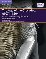 for AQA The Age of the Crusades, c1071-1204 Student Book
