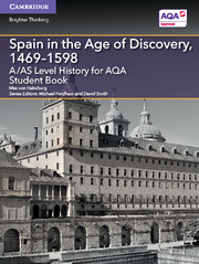 for AQA Spain in the Age of Discovery, 1469-1598 Student Book