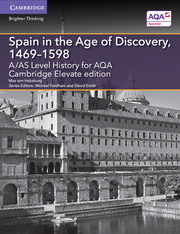 for AQA Spain in the Age of Discovery, 1469-1598 Cambridge Elevate edition (2 Years)