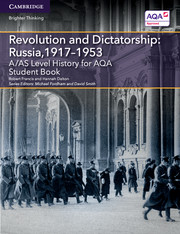 for AQA Revolution and Dictatorship: Russia, 1917-1953 Student Book