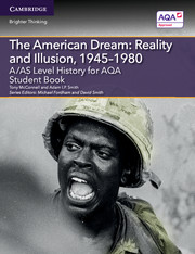 for AQA The American Dream: Reality and Illusion, 1945-1980 Student Book