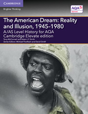 for AQA The American Dream: Reality and Illusion, 1945-1980 Cambridge Elevate edition (2 Years)