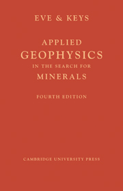 Applied Geophysics in the Search for Minerals
