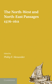 The North-West and North-East Passages, 1576–1611