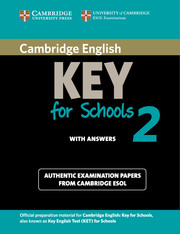 Cambridge English Key for Schools 2
