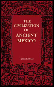The Civilization of Ancient Mexico