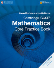 Cambridge IGCSE Core Mathematics Practice Book
