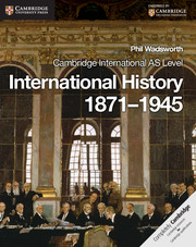 Cambridge International AS Level International History 1871–1945 Coursebook