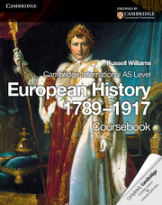 Cambridge International AS Level European History 1789–1917