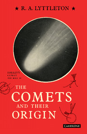 The Comets and their Origin