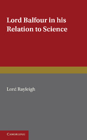 Lord Balfour and his Relation to Science