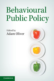 Behavoural Public Policy by Adam Oliver - Cambridge University Press