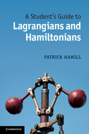 A Student's Guide to Lagrangians and Hamiltonians