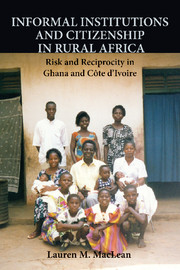 Informal Institutions and Citizenship in Rural Africa by Lauren M