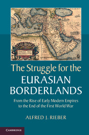 The Struggle for the Eurasian Borderlands