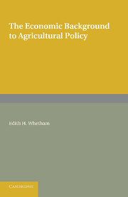 The Economic Background to Agricultural Policy