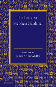 The Letters of Stephen Gardiner