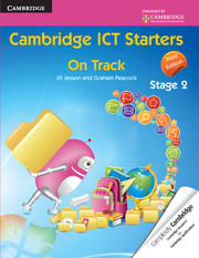 Cambridge ICT Starters: On Track, Stage 2