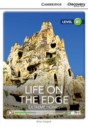 Life on the Edge: Extreme Homes Intermediate