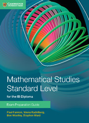 Mathematical Studies Standard Level for the IB Diploma Exam Preparation Guide