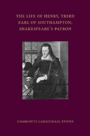 The Life of Henry, Third Earl of Southampton, Shakespeare's Patron