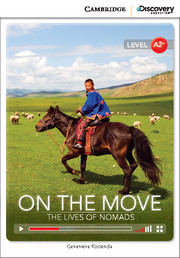 On the Move: The Lives of Nomads Low Intermediate