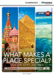 What Makes a Place Special? Moscow, Egypt, Australia Low Intermediate