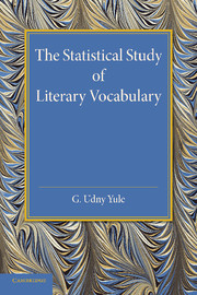 The Statistical Study of Literary Vocabulary