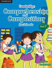 Cambridge Comprehension and Composition for Schools Book 7