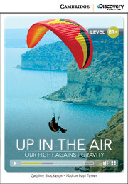 Up in the Air: Our Fight Against Gravity Intermediate