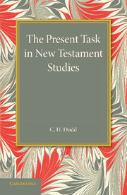 The Present Task in New Testament Studies