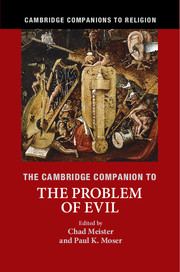 The Cambridge Companion to the Problem of Evil