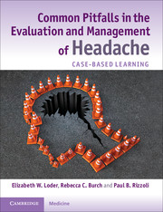 Common Pitfalls in the Evaluation and Management of Headache